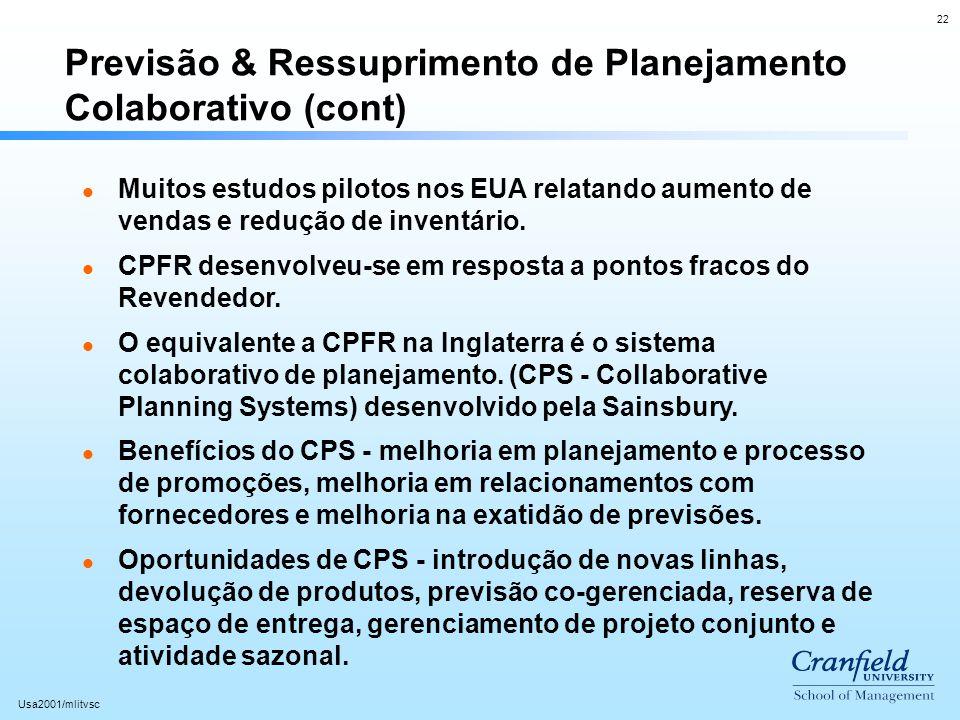 Previsão & Ressuprimento de Planejamento Colaborativo (cont)