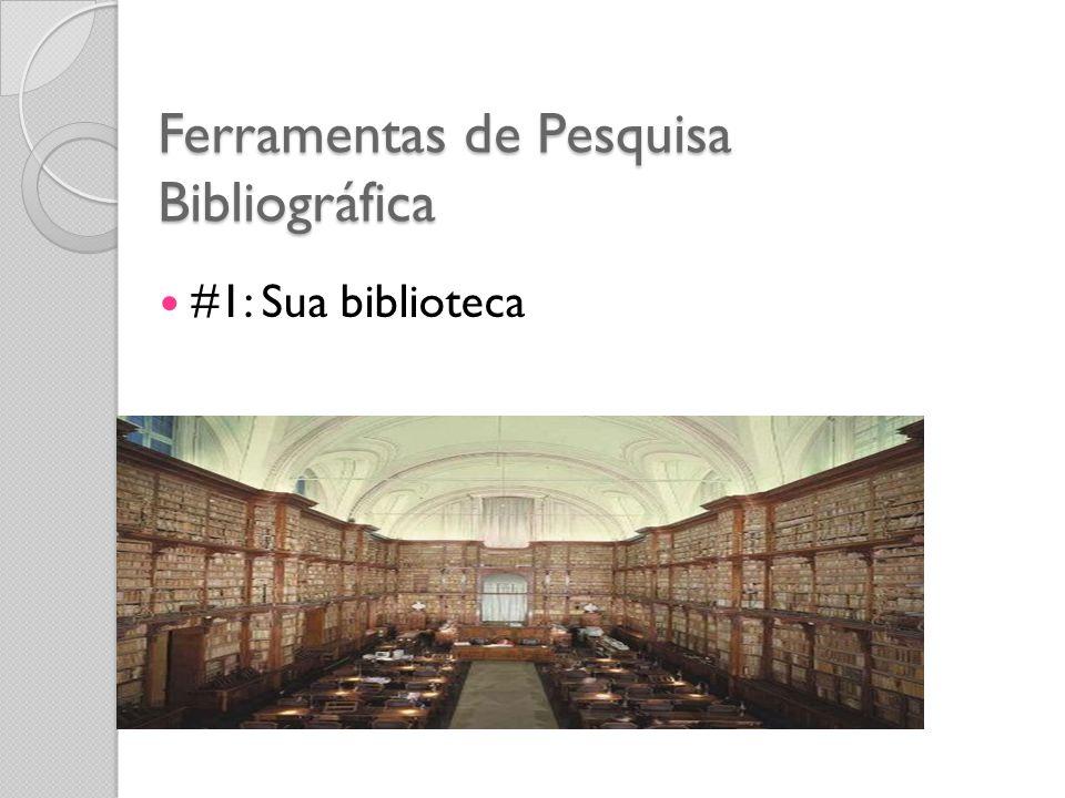 Ferramentas de Pesquisa Bibliográfica