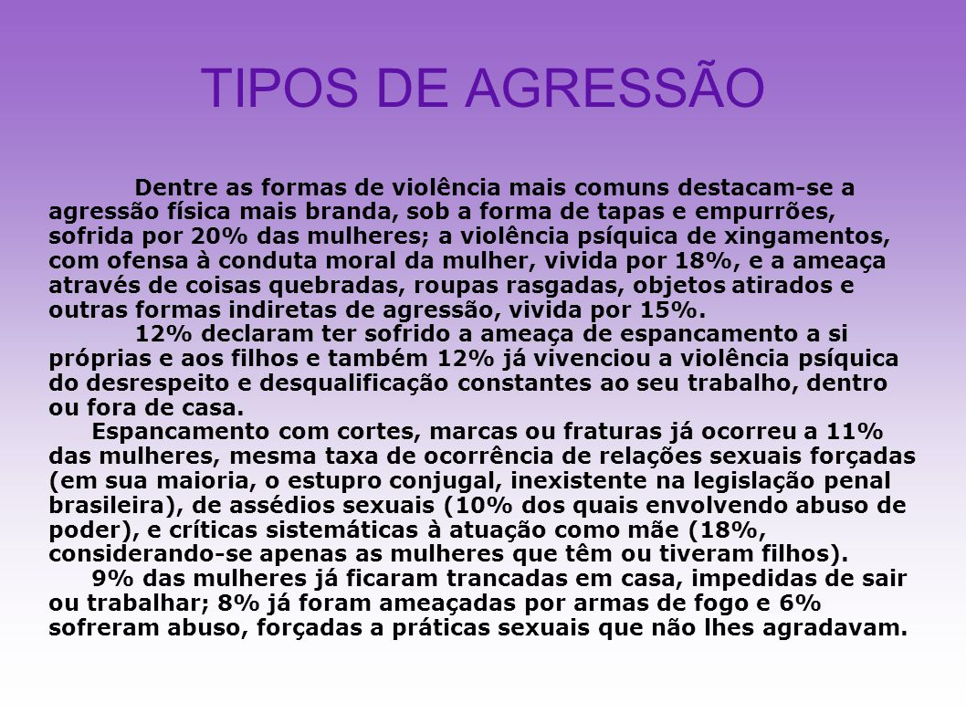 TIPOS DE AGRESSÃO