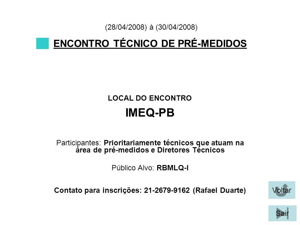 IMEQ-PB ENCONTRO TÉCNICO DE PRÉ-MEDIDOS (28/04/2008) à (30/04/2008)
