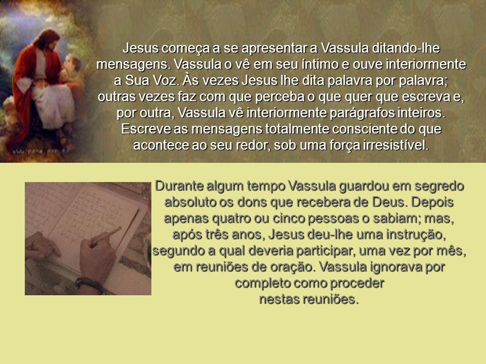 Jesus começa a se apresentar a Vassula ditando-lhe mensagens