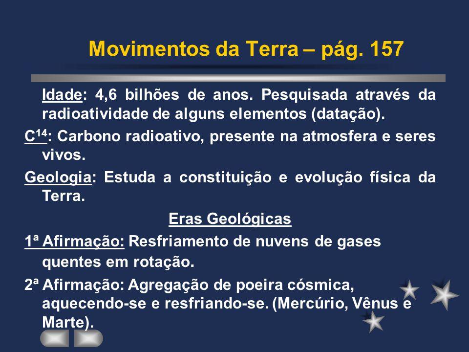 Movimentos da Terra – pág. 157