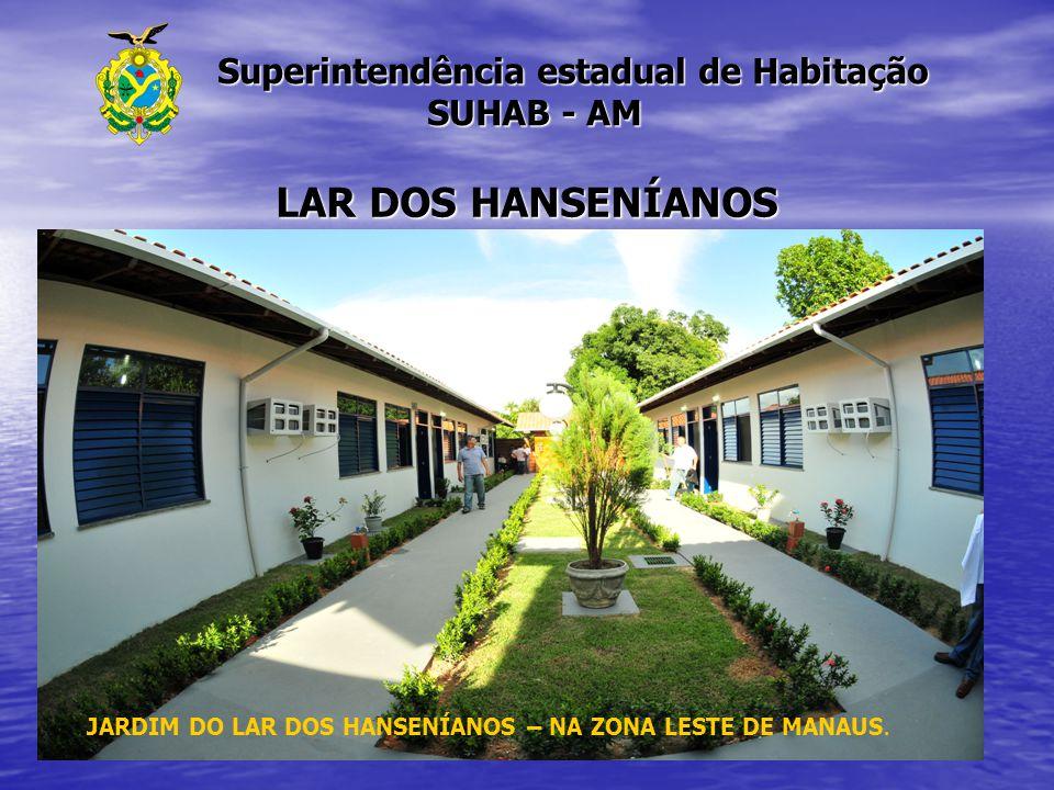 Superintendência estadual de Habitação SUHAB - AM