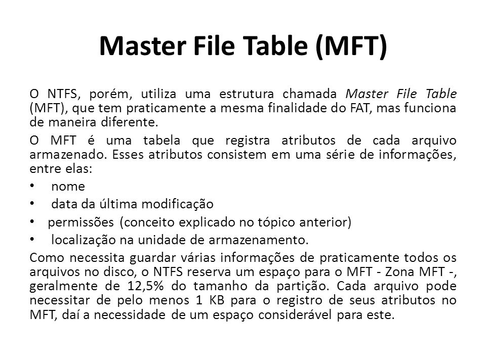 Master File Table (MFT)