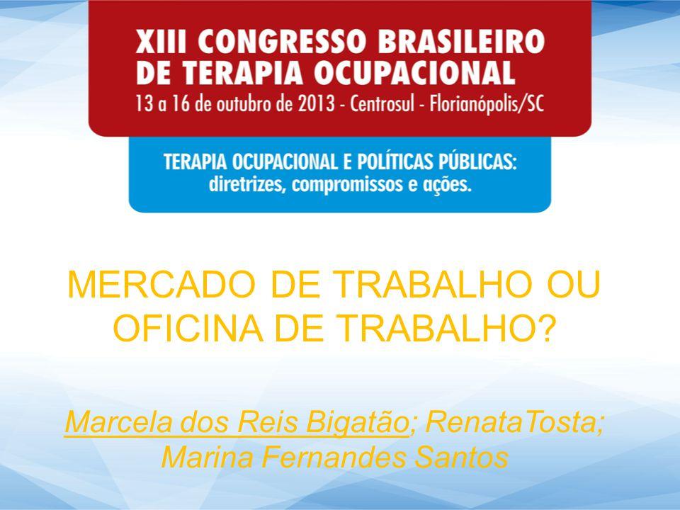 MERCADO DE TRABALHO OU OFICINA DE TRABALHO