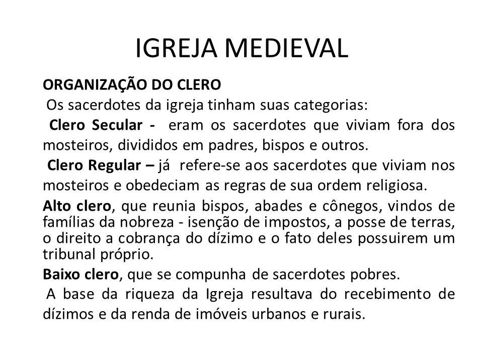 IGREJA MEDIEVAL ORGANIZAÇÃO DO CLERO