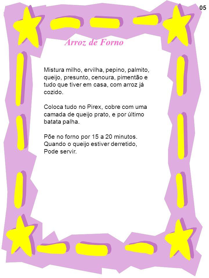 Arroz de Forno 05 Mistura milho, ervilha, pepino, palmito,