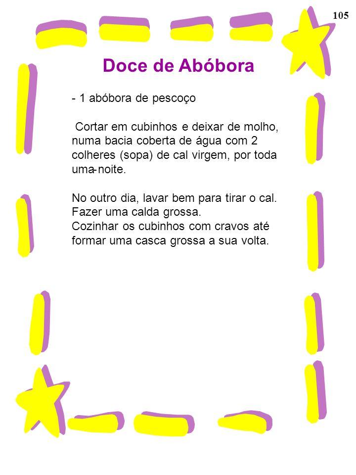 Doce de Abóbora 1 abóbora de pescoço