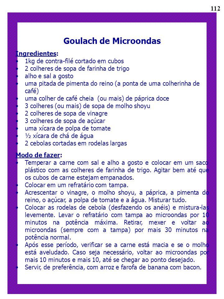Goulach de Microondas 112 Ingredientes: