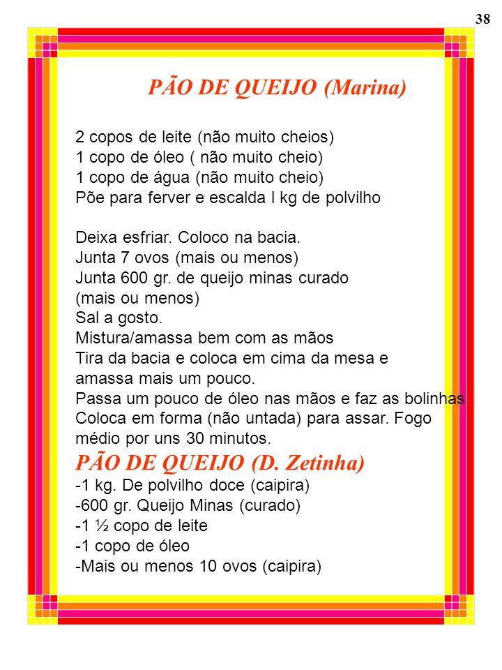 PÃO DE QUEIJO (D. Zetinha)
