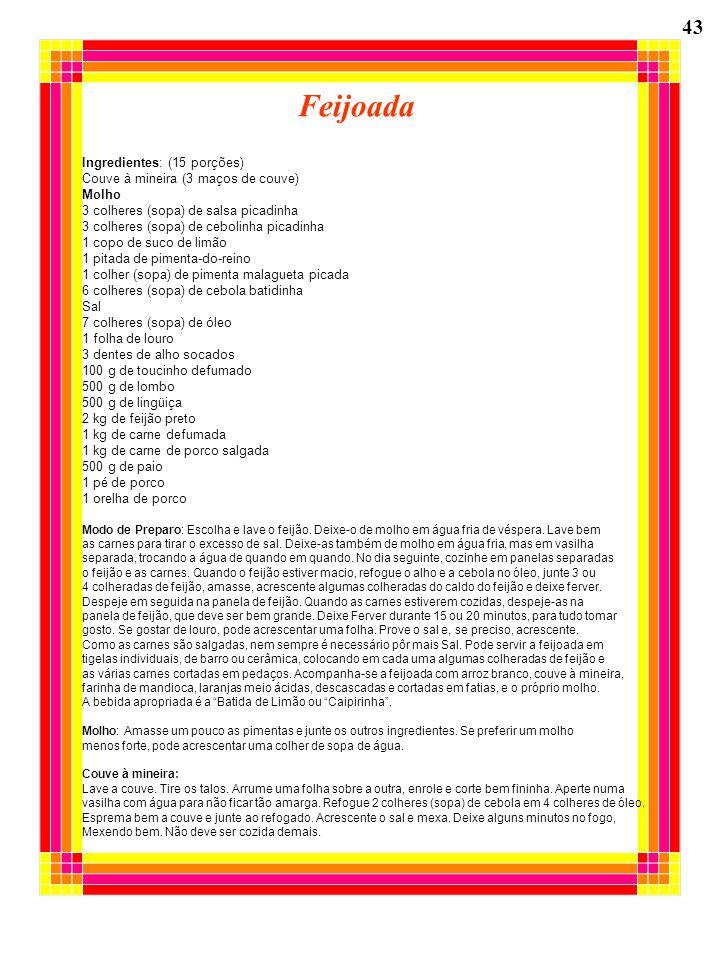 Feijoada 43 Ingredientes: (15 porções)