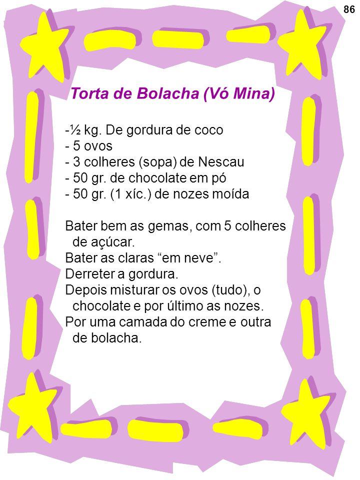 Torta de Bolacha (Vó Mina)