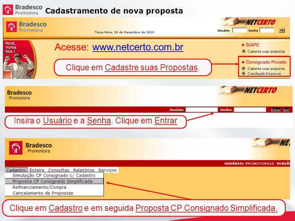 Acesse: www.netcerto.com.br
