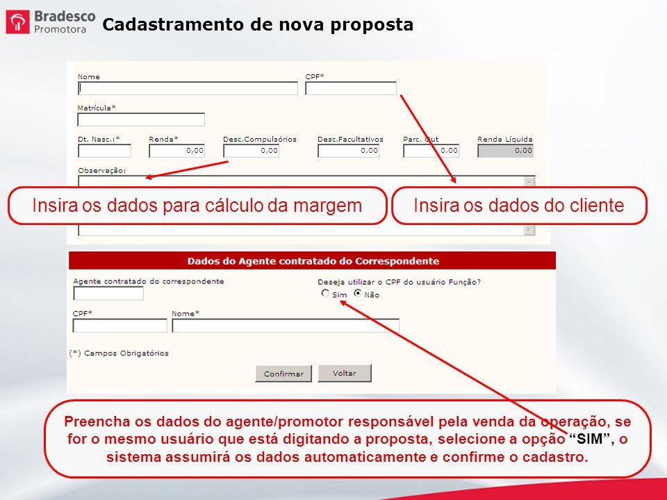 Insira os dados para cálculo da margem Insira os dados do cliente