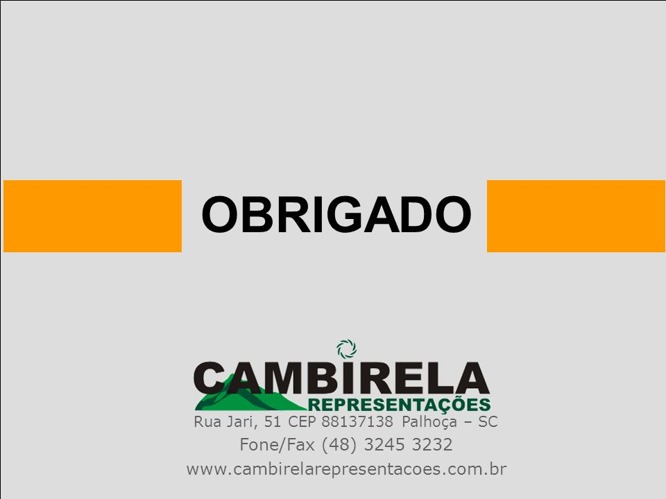 Rua Jari, 51 CEP 88137138 Palhoça – SC