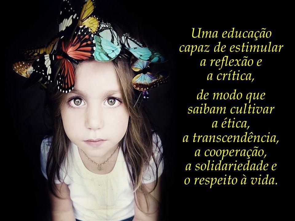 Uma educação capaz de estimular a reflexão e