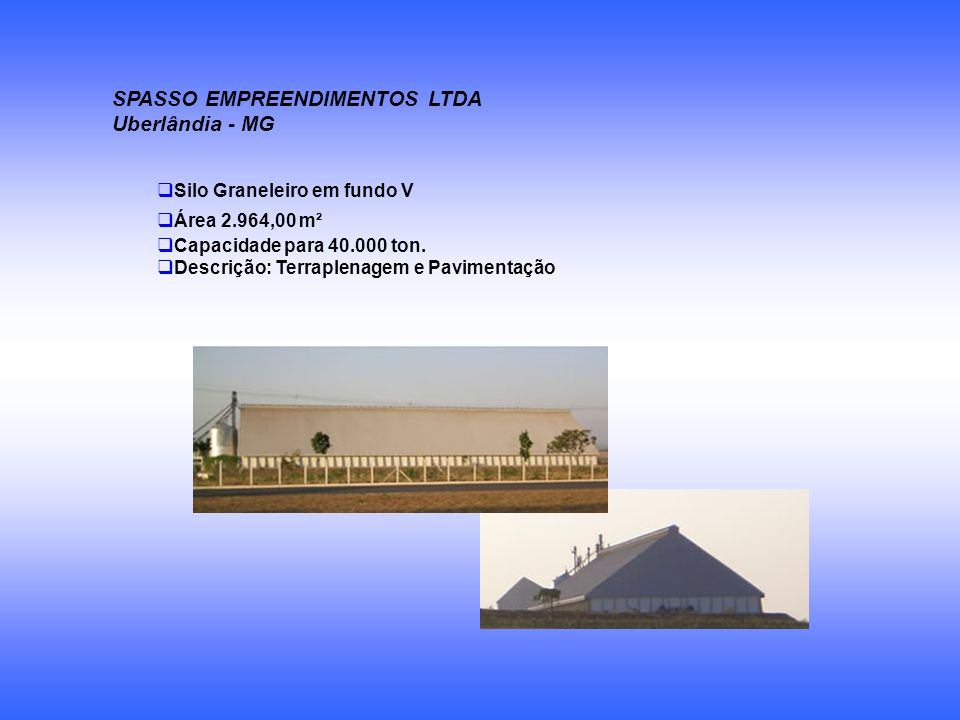 SPASSO EMPREENDIMENTOS LTDA Uberlândia - MG
