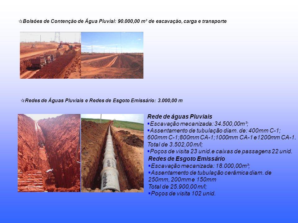 Escavação mecanizada: 34.500,00m³;