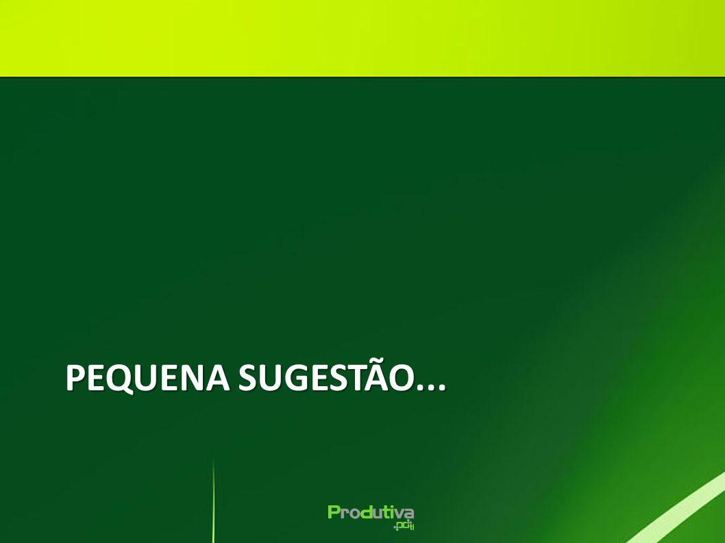 PEQUENA SUGESTÃO... 35