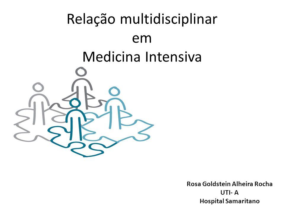 Relação multidisciplinar em Medicina Intensiva