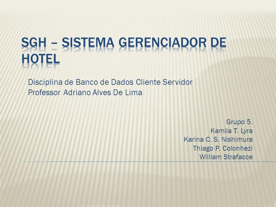 SGH – Sistema Gerenciador de Hotel