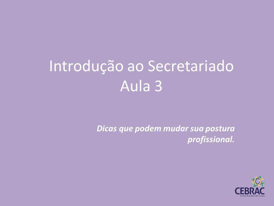 Introdução ao Secretariado Aula 3