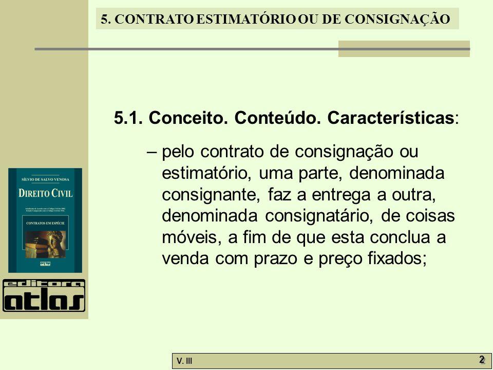 5.1. Conceito. Conteúdo. Características: