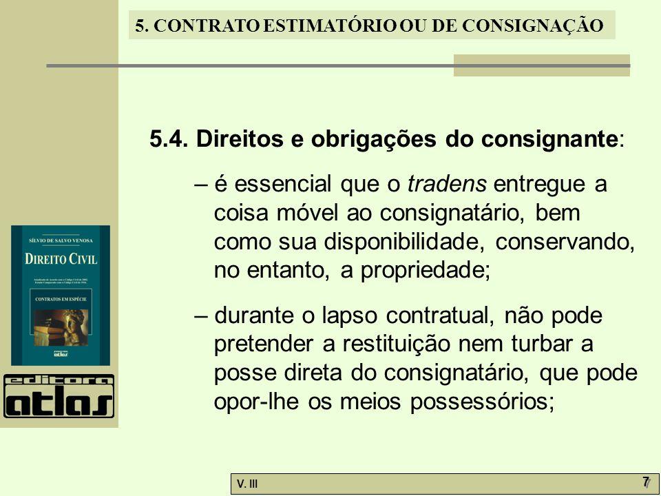 5.4. Direitos e obrigações do consignante: