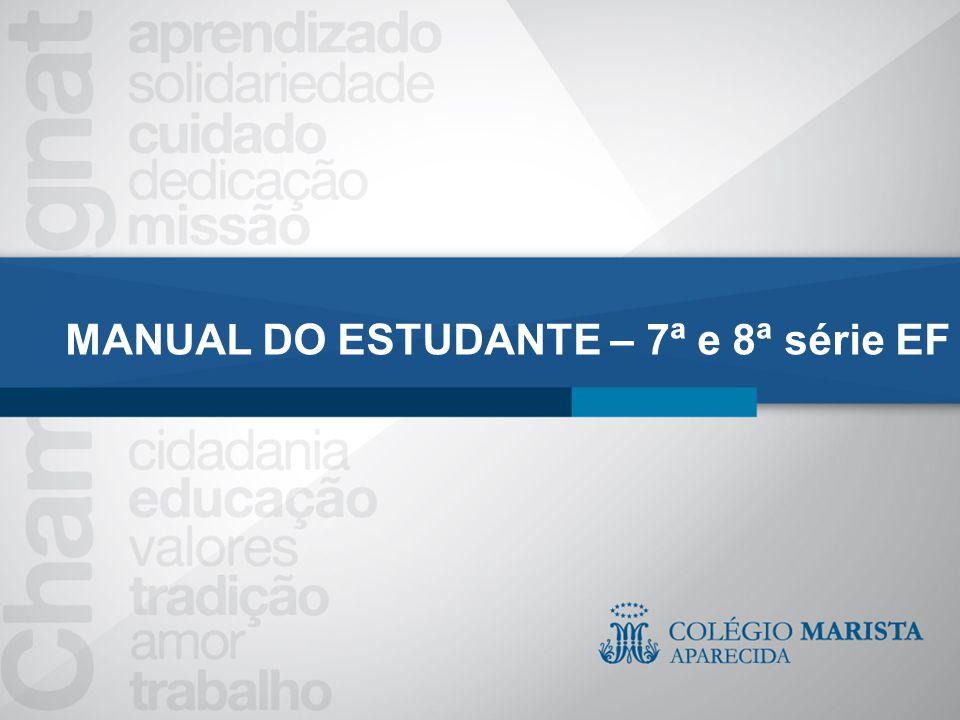 MANUAL DO ESTUDANTE – 7ª e 8ª série EF