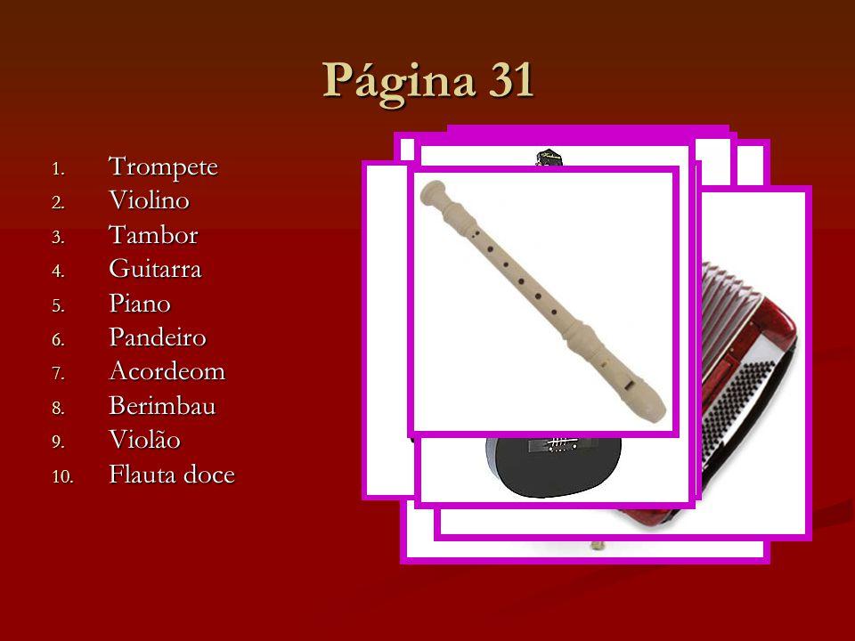 Página 31 Trompete Violino Tambor Guitarra Piano Pandeiro Acordeom