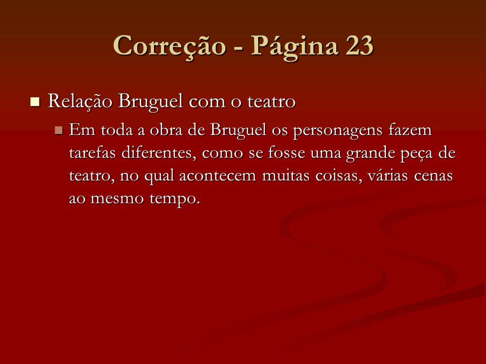 Correção - Página 23 Relação Bruguel com o teatro