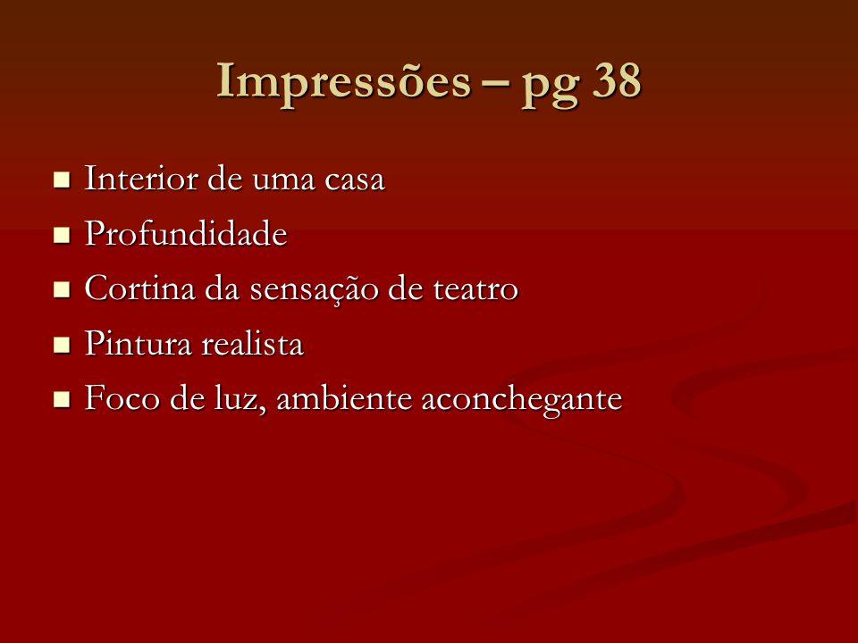 Impressões – pg 38 Interior de uma casa Profundidade