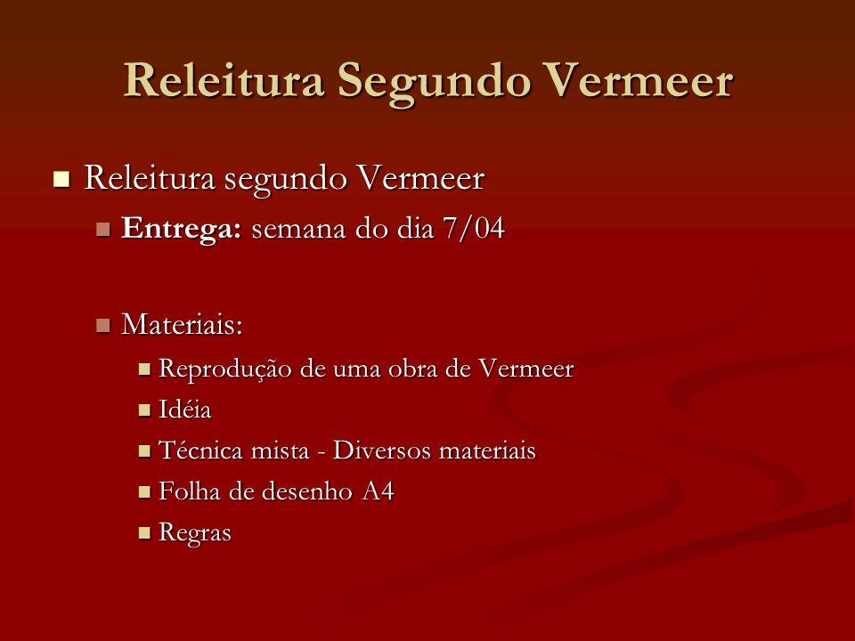 Releitura Segundo Vermeer