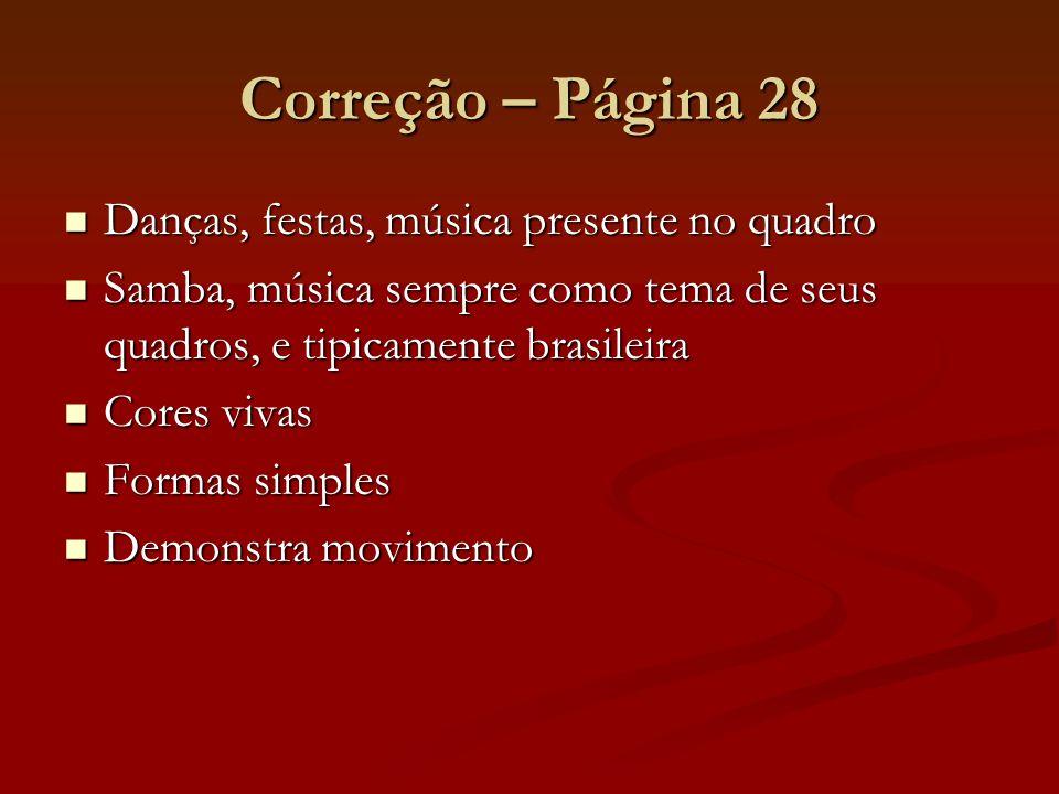 Correção – Página 28 Danças, festas, música presente no quadro