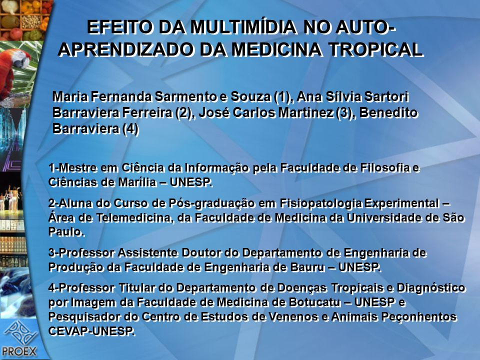 EFEITO DA MULTIMÍDIA NO AUTO-APRENDIZADO DA MEDICINA TROPICAL