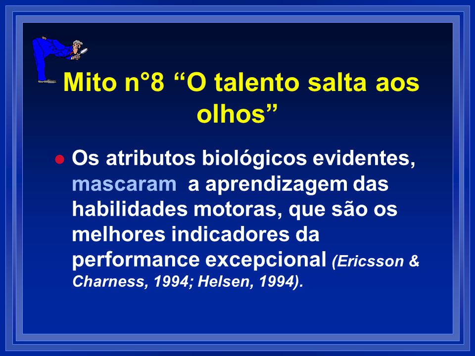 Mito n°8 O talento salta aos olhos
