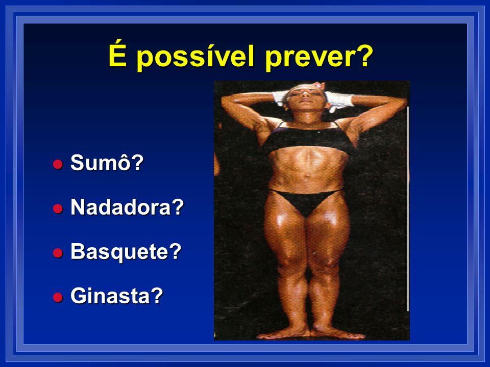 É possível prever Sumô Nadadora Basquete Ginasta