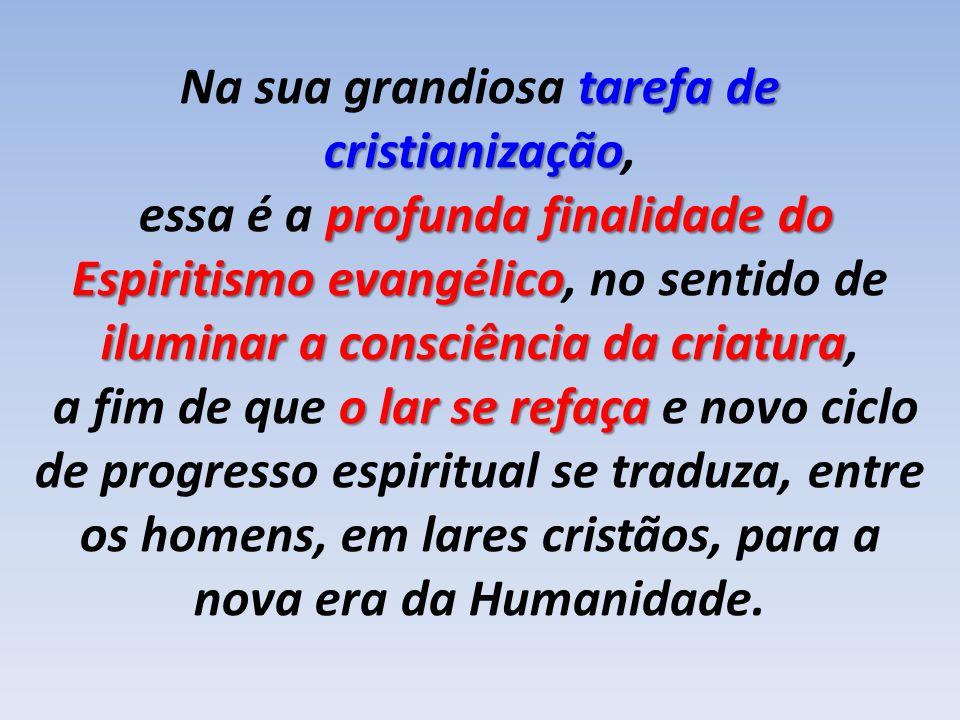 Na sua grandiosa tarefa de cristianização,