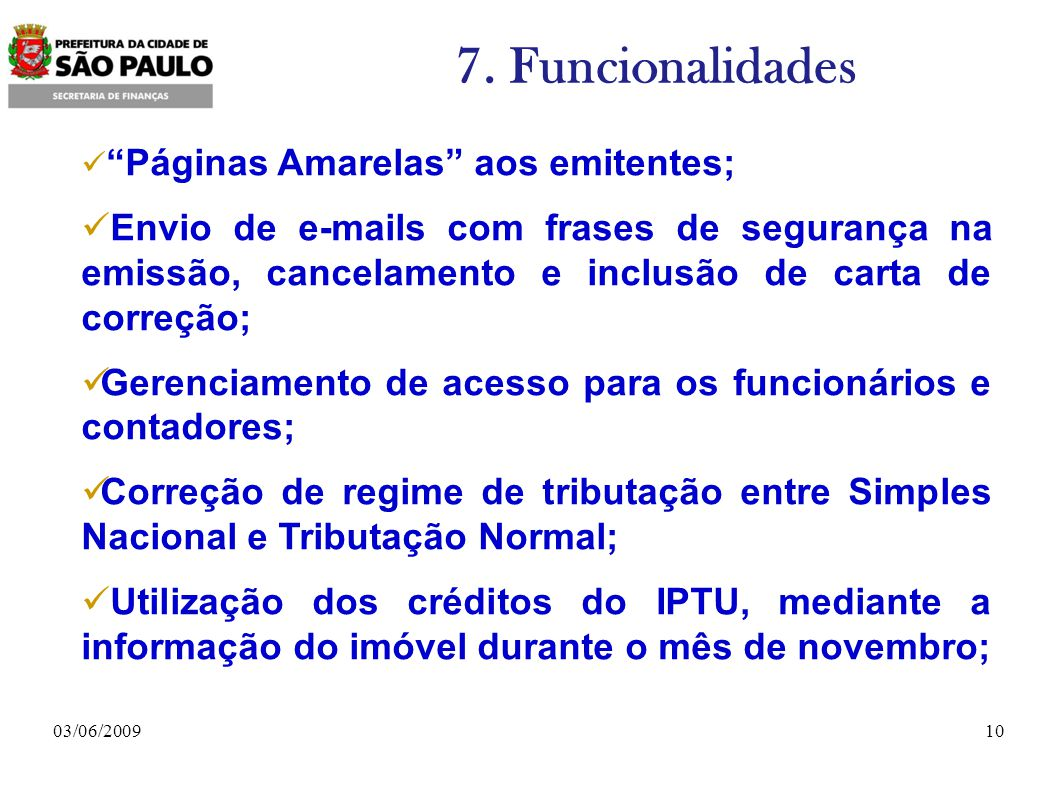 7. Funcionalidades Páginas Amarelas aos emitentes;
