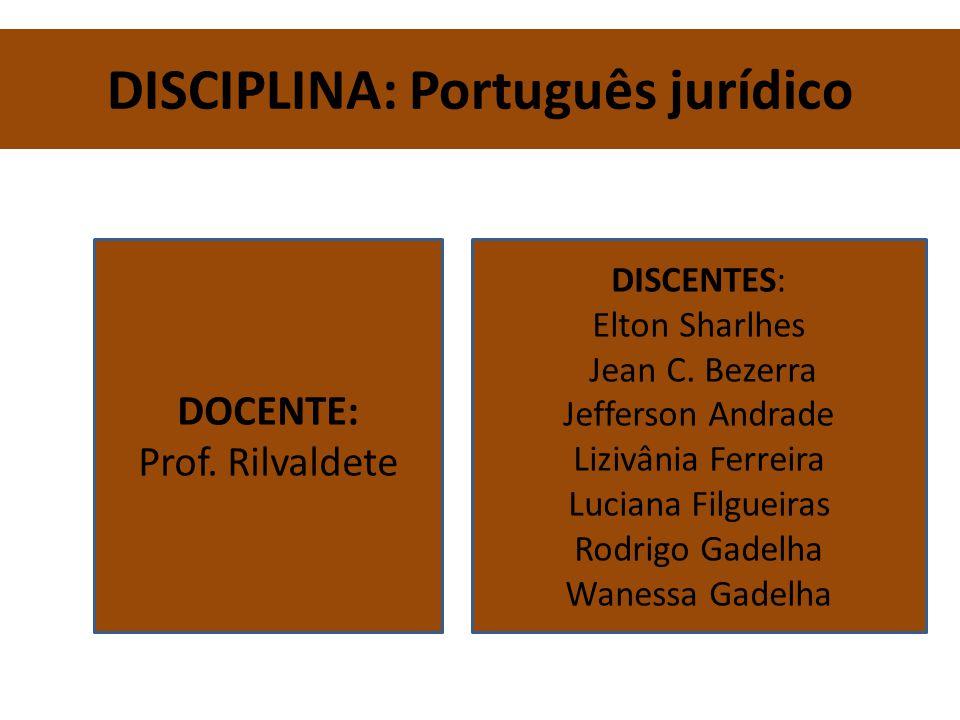 DISCIPLINA: Português jurídico