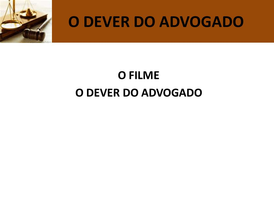 O FILME O DEVER DO ADVOGADO