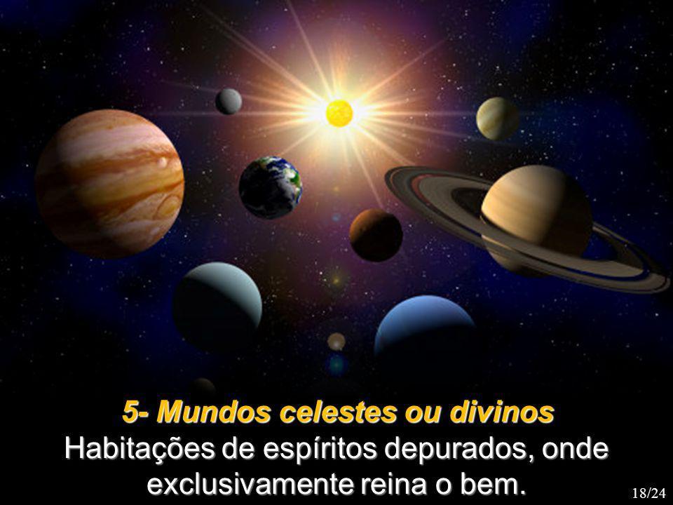 5- Mundos celestes ou divinos