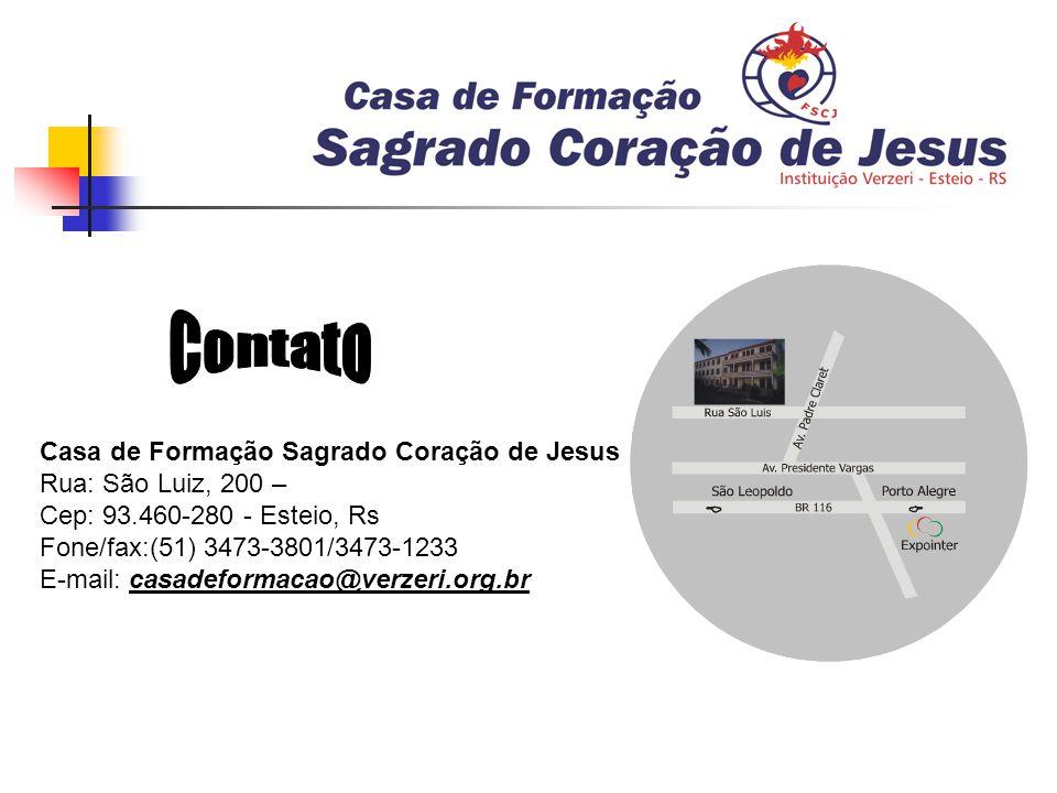 Contato Casa de Formação Sagrado Coração de Jesus Rua: São Luiz, 200 –