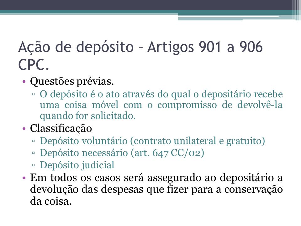 Ação de depósito – Artigos 901 a 906 CPC.