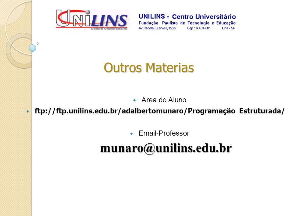 Outros Materias munaro@unilins.edu.br Área do Aluno