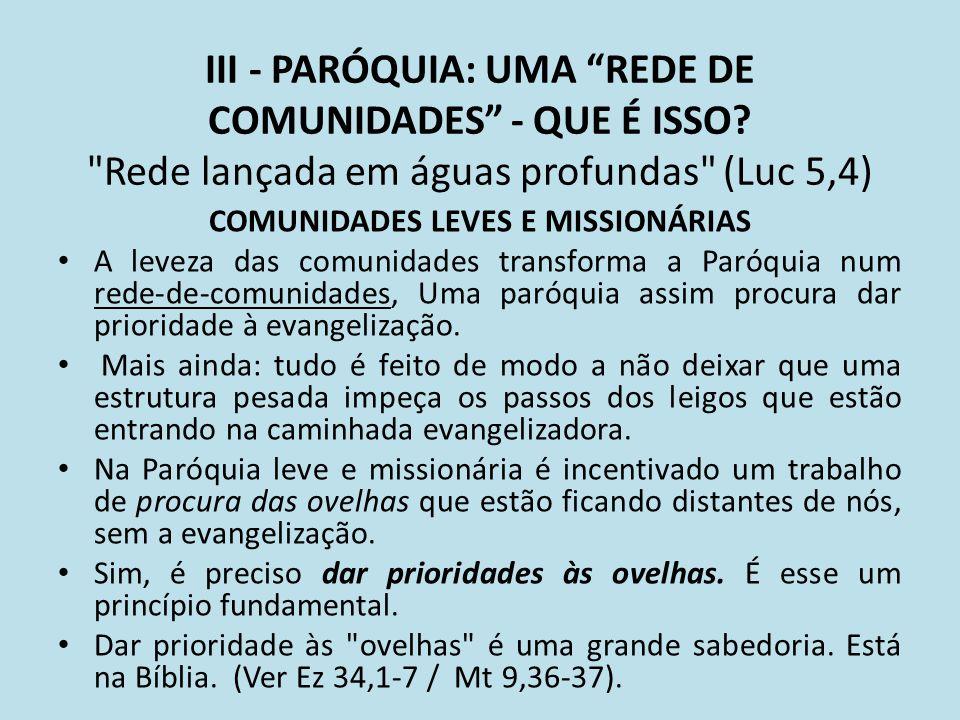 COMUNIDADES LEVES E MISSIONÁRIAS