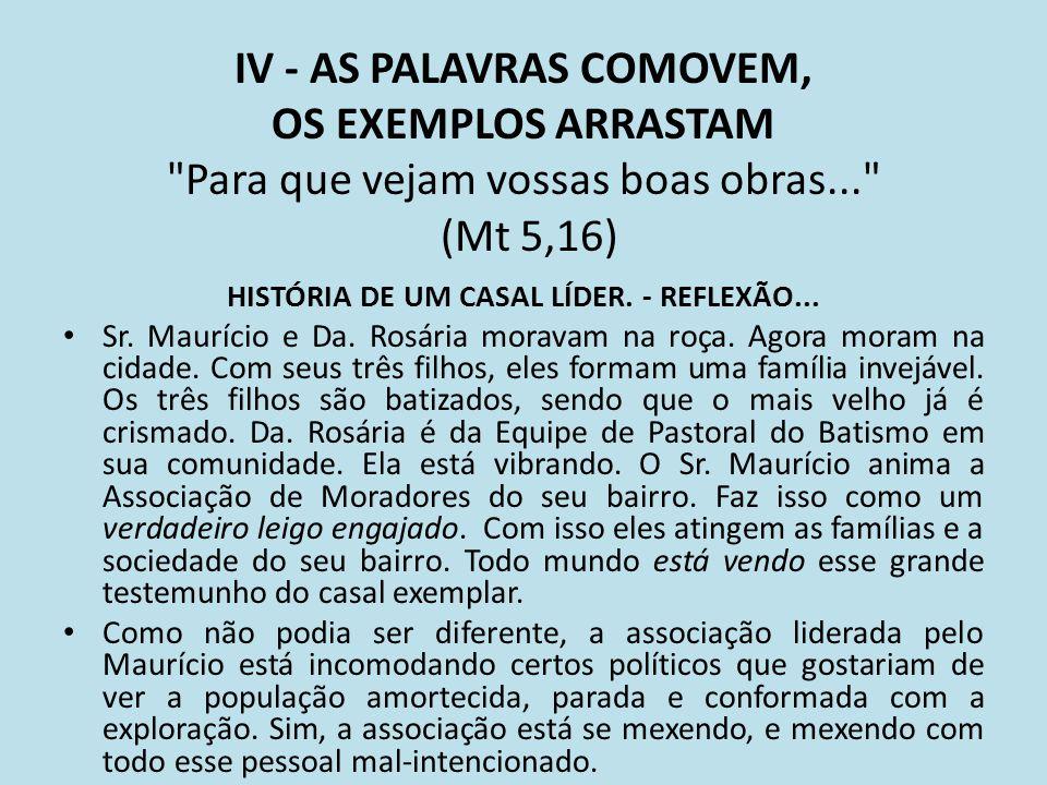 HISTÓRIA DE UM CASAL LÍDER. - REFLEXÃO...