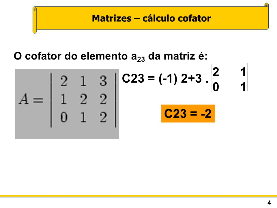 Matrizes – cálculo cofator