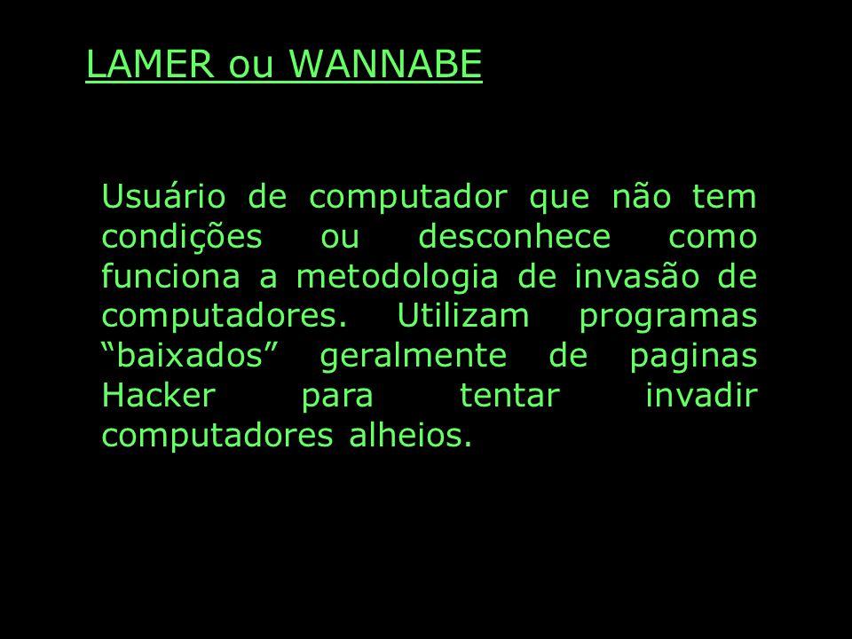 LAMER ou WANNABE