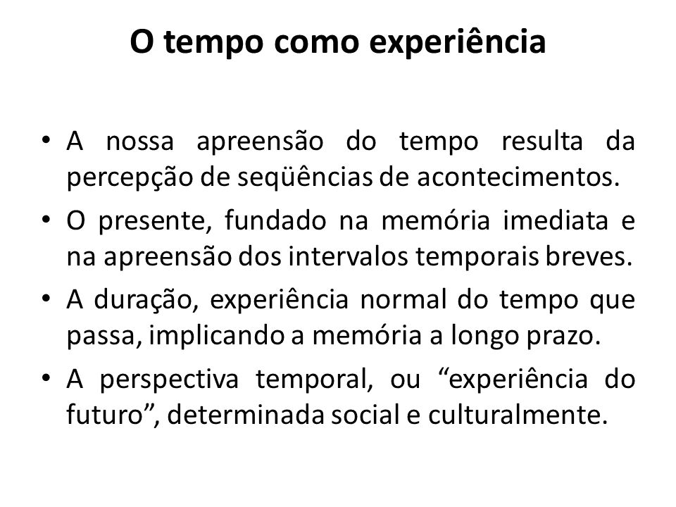 O tempo como experiência